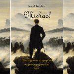 Joseph Goebbels: «Michael – Ένα γερμανικό πεπρωμένο σε φύλλα ημερολογίου»